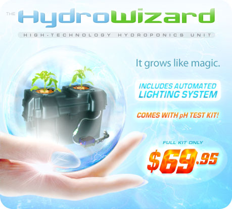 The HydroWizard: It grows like magic.