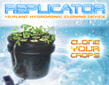 Click here for more information on Replicator 10-Plant Hydroponic Cloner