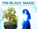 Click here for more information on Tri-Black Magic 3-Plant Hydroponic System